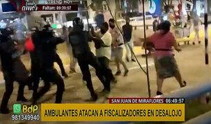 SJM: ambulantes se enfrentan con palos y piedras a fiscalizadores para evitar desalojo