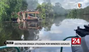 Destruyen draga utilizada por mineros ilegales en Loreto