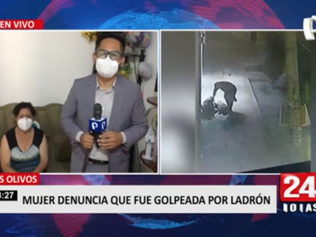 Mujer denuncia que fue golpeada por ladrón en Los Olivos