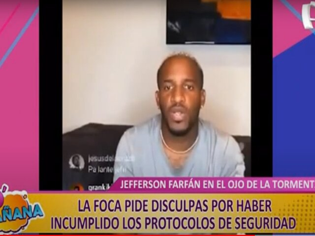 D' Mañana: Jefferson Farfán pide disculpas luego de incumplir protocolos de bioseguridad