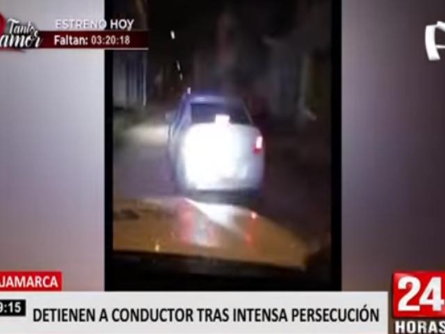 Cajamarca: tras persecución capturan a conductor en presunto estado etílico