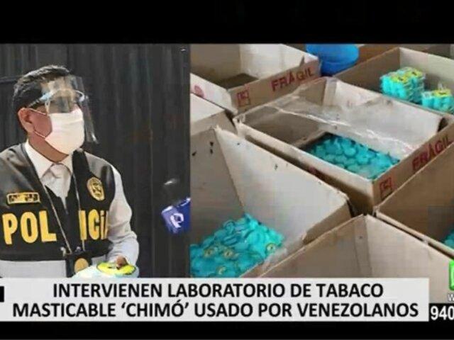Ate: intervienen laboratorio clandestino que fabricaba tabaco masticable
