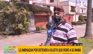 San Borja: amenazan de muerte a hombre que detuvo a sospechosos de robar a su madre