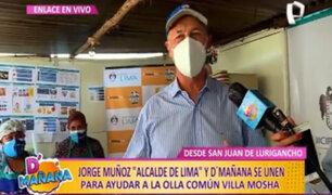"""Alcalde Muñoz y D'mañana llevan ayuda a olla común """"Villa Mosha"""" en SJL"""