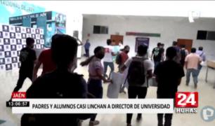 Jaén: director de universidad estuvo a punto de ser linchado