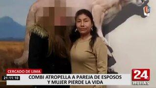 Mujer murió luego que combi informal la atropellara en la avenida Argentina