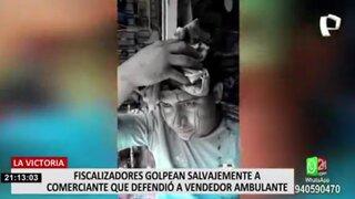 La Victoria: fiscalizadores golpean a hombre que salió en defensa de ambulante