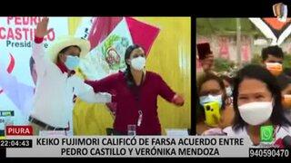 "Keiko Fujimori califica de ""farsa"" la alianza entre Pedro Castillo y Verónika Mendoza"