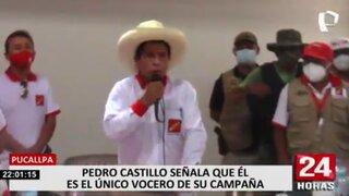 Segunda vuelta: Pedro Castillo dice ser el único vocero de Perú Libre