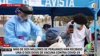 Más de dos millones de peruanos ya recibieron al menos una dosis de vacuna contra la COVID-19