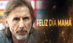 Gareca y futbolistas de la selección peruana enviaron saludo por el Día de la Madre