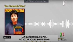 """""""Camarada Vilma"""" de Sendero Luminoso pide no votar por Keiko Fujimori"""