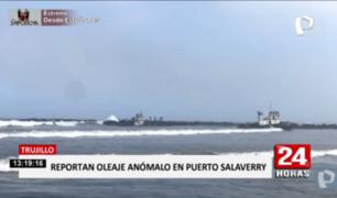 Trujillo: suspenden actividad en puerto de Salaverry por oleaje anómalo