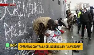 La Victoria: realizan operativo contra la delincuencia y personas de mal vivir
