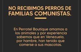 "Hotel canino genera polémica: ""No recibimos perros de familias comunistas"""