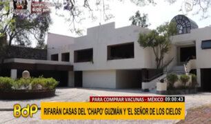 'Chapo Guzmán' y 'Señor de los cielos': Rifarán sus mansiones para comprar vacunas en México