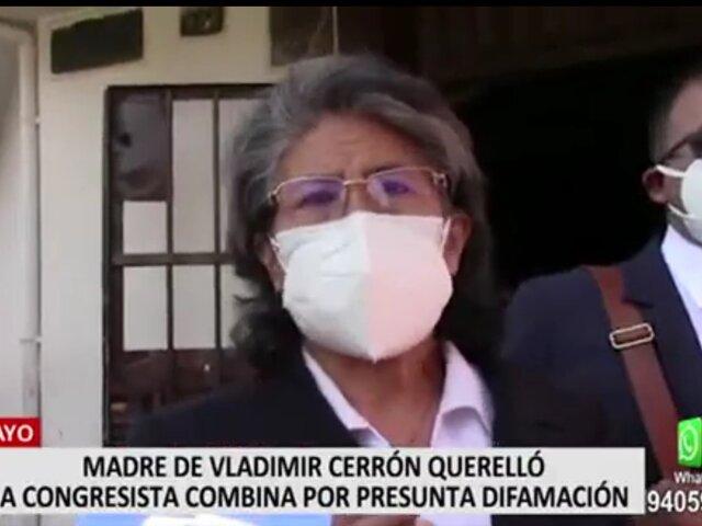 Madre de Vladimir Cerrón querella a congresista por presunta difamación