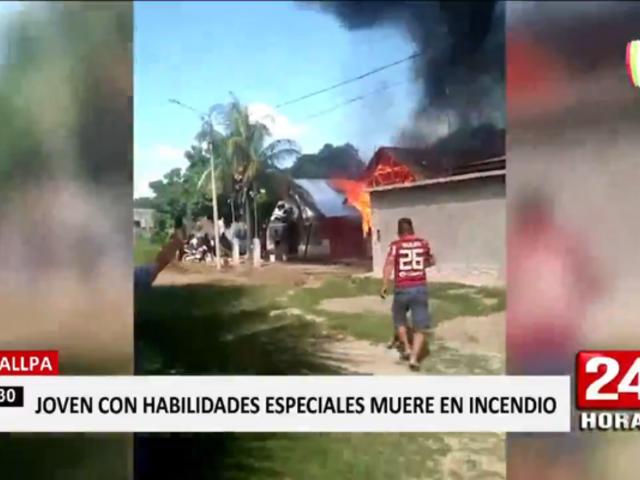 Pucallpa: incendio le costó la vida a un joven con habilidades especiales