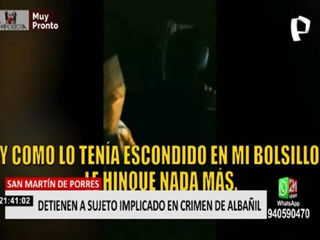 SMP: capturan a sujeto implicado en la muerte de albañil