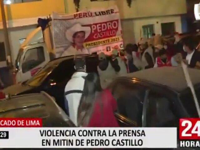 Violencia durante mitin de Pedro Castillo en el Centro de Lima