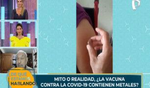 Covid-19: vacunas no contienen metales o microchips que atraen imanes