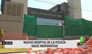 Hospital de la Policía 'Luis N. Sáenz' sigue inoperativo por trámites burocráticos