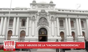 """Usos y abusos de la """"vacancia presidencial"""" en el país"""
