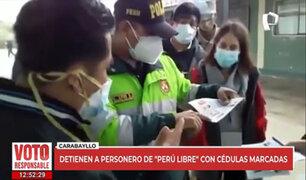 Detienen a personero de Perú Libre con 87 cédulas marcadas