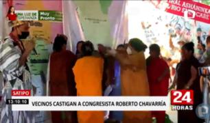 Satipo: aplican castigo a congresista Roberto Chavarría