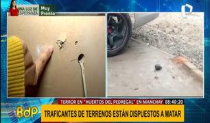 "Manchay: traficantes de terrenos amenazan a balazos a dirigentes de ""Huertos del Pedregal"""
