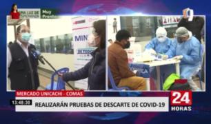 Comas: realizan pruebas de descarte de la COVID-19 en mercado Unicachi