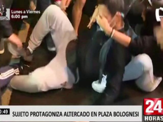 Sujeto en estado de ebriedad protagonizó altercado en plaza Bolognesi