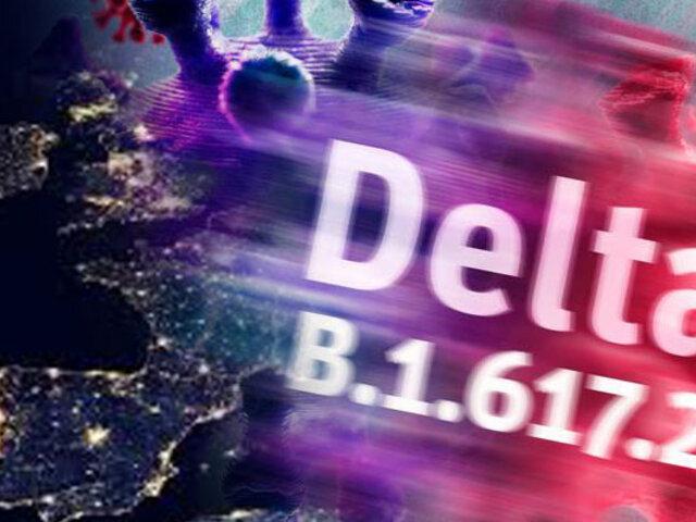 Variante Delta podría causar el 90% de nuevos contagios en Europa