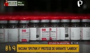 Vacuna Sputnik V protegería contra la variante Lambda, según estudio