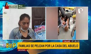 Callao: familiares se agreden física y verbalmente por casa de su abuelo