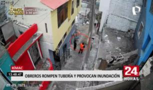 Rímac: obreros rompen tubería y provocan inundación