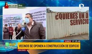 Surco: vecinos se oponen a construcción de edificios de 33 pisos