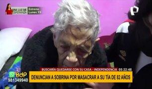 Independencia: denuncian que anciana fue masacrada por su sobrina por tenencia de casa