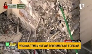 Miami: Vecinos temen nuevos derrumbes de edificios