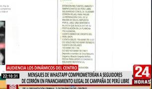 Dinámicos del Centro: mensajes de Whatsapp comprometerían a investigados en financiamiento ilegal de campaña de Perú Libre