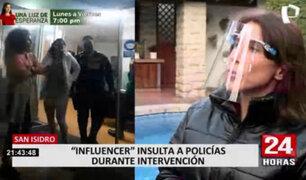 San Isidro: influencer denigra a policías durante intervención