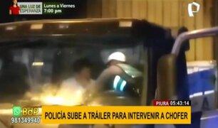 Piura: Policía se sube a cabina de tráiler para intervenir a conductor por cometer infracción
