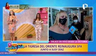 La Tigresa del Oriente reinaugura spa y Susy Díaz es su madrina