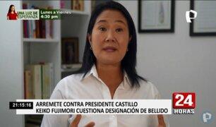"Keiko Fujimori calificó de ""caótico"" el Gabinete Ministerial de Pedro Castillo"
