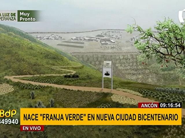 """Ancón: así será Franja Verde, la nueva """"ciudad del Bicentenario"""""""