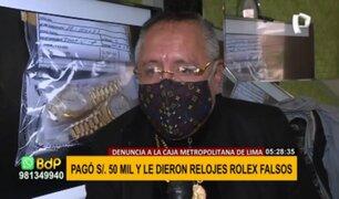 Caja Metropolitana: hombre denuncia que pagó S/ 50 mil por falsos relojes Rolex en subasta
