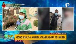 Barranco: vecino fuera de control minimiza e insulta a trabajadora de limpieza