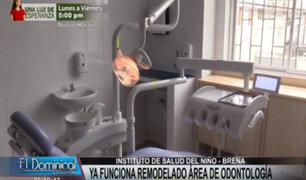 Remodelan área odontológica del Instituto de Salud del Niño de Breña