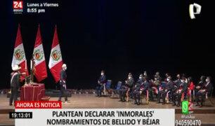 Avanza País presenta mociones para declarar nombramientos de Bellido y Béjar como inmorales
