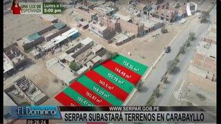 SERPAR subastará terrenos en Carabayllo